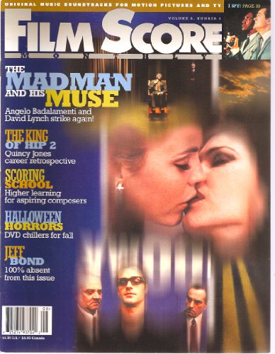 """Screen Score Monthly (Articles on Earle Hagen and """"I Spy"""", Part 2 of """"The King of Hip"""" on the work of Quincy Jones, work done at the North Carolina High school of the Arts, and an interview with Angelo Badalamenti, Volume 6, Number 8, September 2001)"""