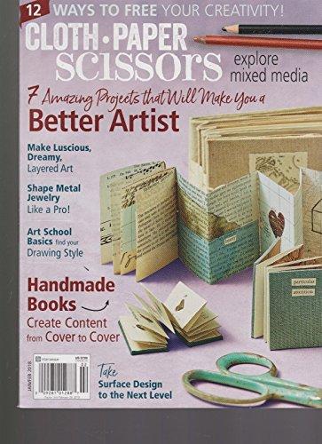 CLOTH PAPER SCISSORS MAGAZINE EXPLORE MIXED MEDIA ISSUE 76 JAN/ FEB (Scissors Magazine)