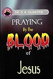Praying by the Blood of Jesus