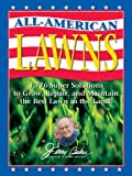 Jerry Baker's All-American Lawns, Jerry F. Baker, 0922433615