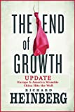 img - for The End of Growth Update: Europe & America Stumble, China Hits the Wall book / textbook / text book