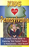 Kids Love Pennsylvania, George Zavatsky and Michele Zavatsky, 0977443434
