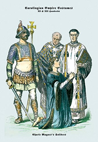 (ArtParisienne Carolingian Empire Costumes Charlemagne's Soldiers 16x24-inch Wall)