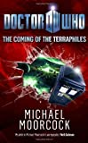 The Coming of the Terraphiles, Michael Moorcock, 1846079837