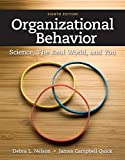 Organizational Behavior: Science, The Real World, and You (MindTap Course List)