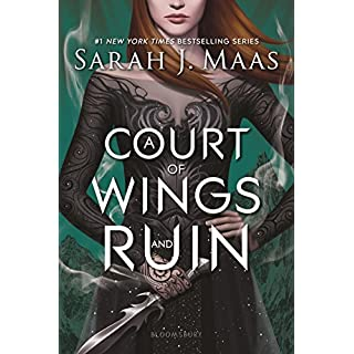 A Court of Wings and Ruin (A Court of Thorns and Roses (3))