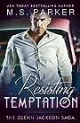 Resisting Temptation (The Glenn Jackson Saga Book 1)