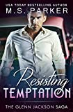 Resisting Temptation: The Glenn Jackson Saga