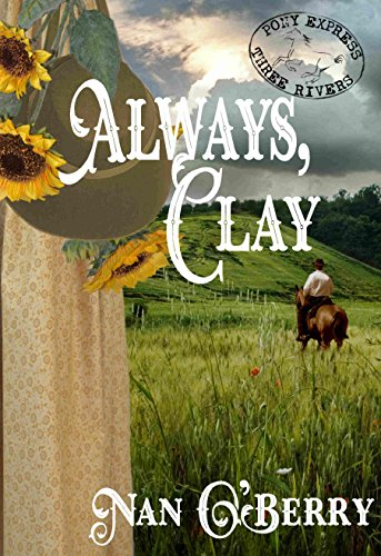 - Always, Clay (Three Rivers Express Book 2)