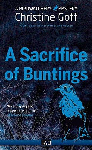 A Sacrifice Of Buntings (Birdwatcher Mystery) by Christine Goff (2016-03-22)