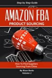 img - for Amazon FBA: How to find suppliers, sourcing from China (Product sourcing) (Volume 2) book / textbook / text book