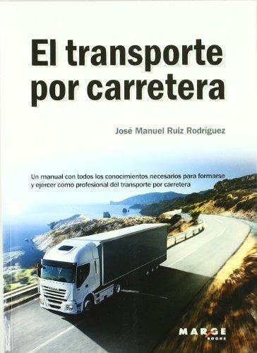 TRANSPORTE POR CARRETERA 2ED MANUAL PARA FORMAR Y EJERCER PROFESIONAL