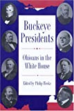 Buckeye Presidents, Philip Weeks, 0873387279