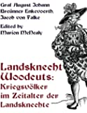 Landsknecht Woodcuts: Kriegsvolker im Zeitalter der Landsknechte