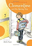 Clementine and the Spring Trip (Clementine (Hardcover))