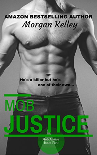Mob Justice (Croft Family Mob Series Book 5)