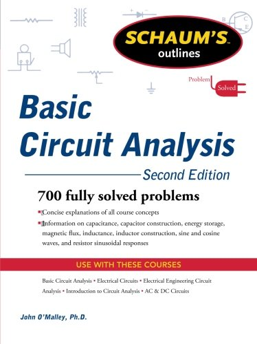 Schaum's Outline of Basic Circuit Analysis, Second Edition (Schaum's Outlines) (Outline Book)