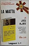 img - for La matta - Prima Edizione book / textbook / text book