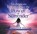 Meditations to Experience the Power of Surrender
