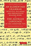 An Elementary Grammar with Full Syllabary and Progresssive Reading Book, of the Assyrian Language, in the Cuneiform Type (Cambridge Library Collection - Linguistics)