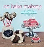 No Bake Makery, Cristina Suarez Krumsick, 1455525138