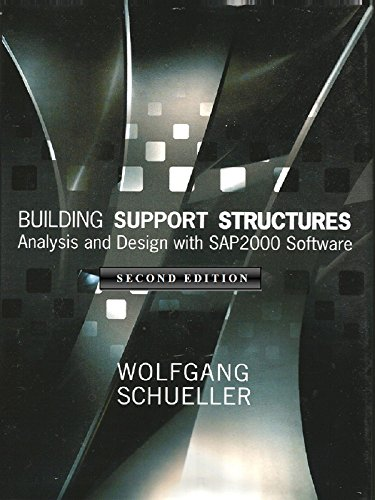 Building Support Structures, 2nd Ed : Analysis and Design with SAP2000  Software