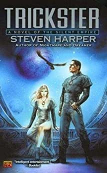Trickster: A Novel of the Silent Empire by [Harper, Steven]