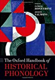img - for The Oxford Handbook of Historical Phonology (Oxford Handbooks in Linguistics) book / textbook / text book