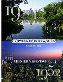 Growing up in New York: A Memoir