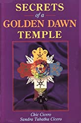 Secrets of a Golden Dawn Temple: The Alchemy and Crafting of Magickal Implements