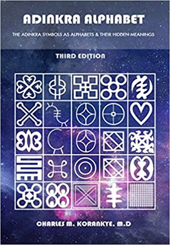 Adinkra Alphabet Third Edition The Adinkra Symbols As Alphabets