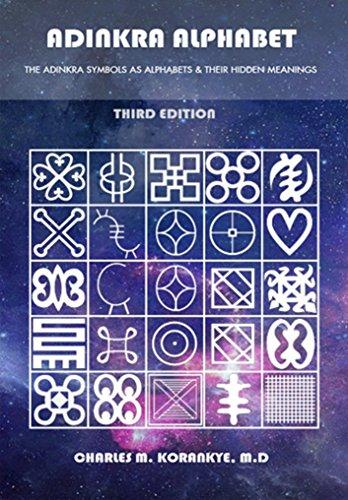 Adinkra Alphabet Third Edition The Adinkra Symbols As Alphabets