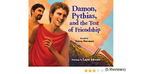 Damon pythias and the test of friendship kindle edition by damon pythias and the test of friendship kindle edition by teresa bateman layne johnson children kindle ebooks amazon fandeluxe Images