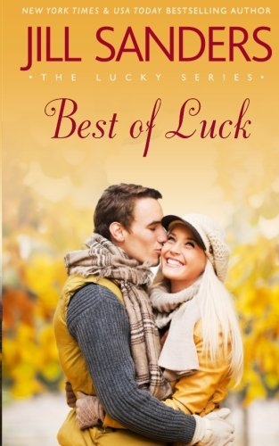 Best of Luck (The Lucky Series) (Volume 3)