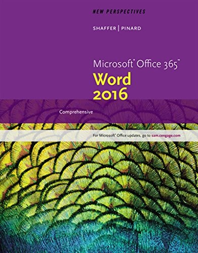 New Perspectives Microsoft Office 365 & Word 2016: Comprehensive by Course Technology