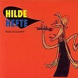 Hildes Bossahefte by Hilde Hefte (2013-08-02)