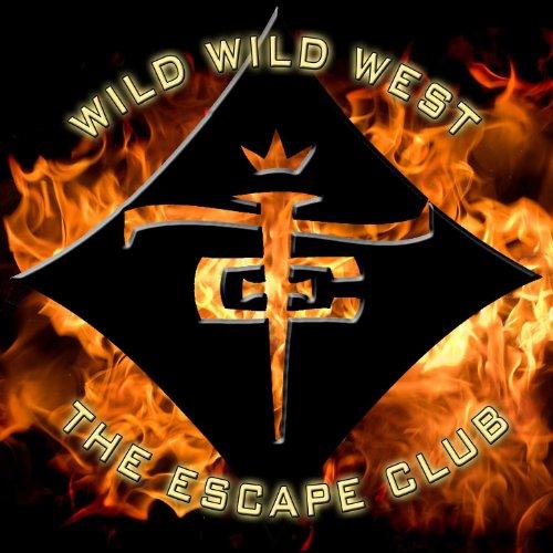 West Hillhurst Escape: Wild Wild West By The Escape Club On Amazon Music