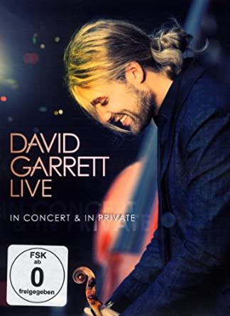 David Garrett David Garrett Live In Concert In Private Amazon