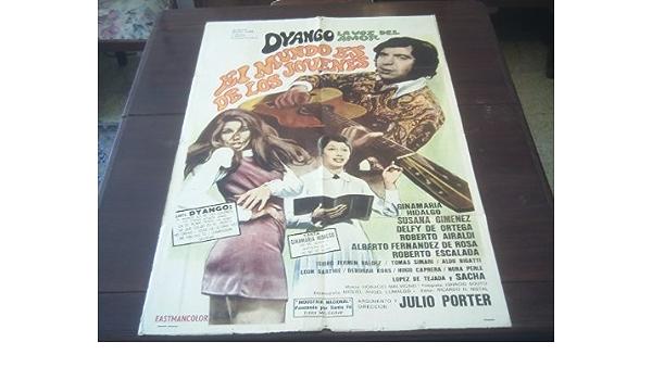 Original Argentine Movie Poster El Mundo Es De Los Jovenes ...
