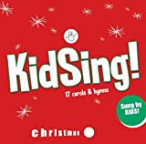 Kidsing! Christmas: 17 Carols & Hymns