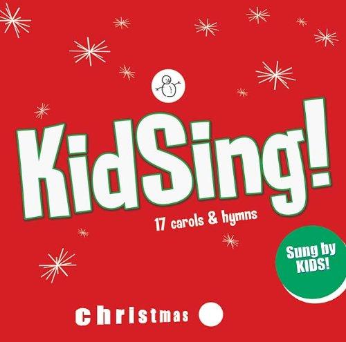 Kidsing! Christmas: 17 Carols & Hymns
