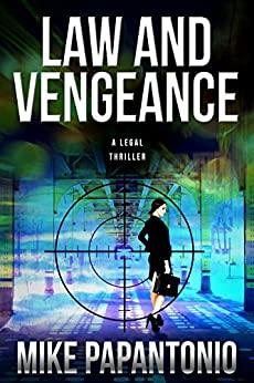 Law and Vengeance by [Papantonio, Mike]