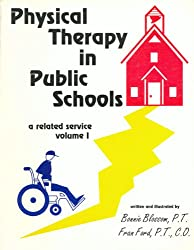 Physical Therapy in Public Schools: A Related Service