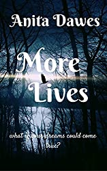 More Lives: what if your dreams could come true?