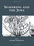 Seafaring and the Jews, , 0714651400