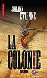 La colonie par Etienne