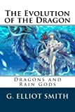 img - for The Evolution of the Dragon book / textbook / text book