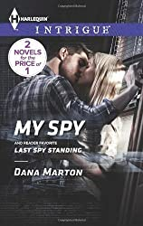 My Spy: Last Spy Standing (Harlequin Intrigue)