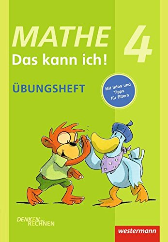 Mathe - Das kann ich!: Übungsheft Klasse 4: Denken und Rechnen