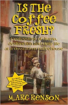 Book Is the Coffee Fresh? [2011] (Author) Marc Renson
